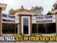 Anadolu Isuzu, GTÜ ile virüse karşı savaş açtı