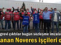 Hakları için greve çıkan Novares işçileri kazandı