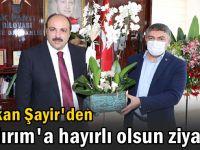 Başkan Şayir'den Yıldırım'a hayırlı olsun ziyareti