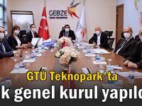 GTÜ Teknopark'ta ilk genel kurul yapıldı