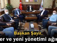 Başkan Şayir, Milletvekili Şeker ve yeni yönetimi ağırladı