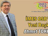 İMES OSB'nin yeni başkanı Ahmet Tokkan!
