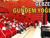 Gebze'de Meclis toplanıyor!