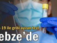 Covid-19 ile gribi ayıran test Gebze'de