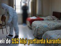 Kocaeli'de 152 kişi yurtlarda karantinada!