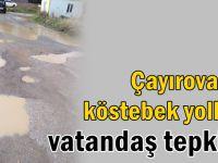 Çayırova'da vatandaşlardan bozuk yol tepkisi!