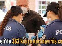 Korona denetiminde 382 kişiye idari ceza