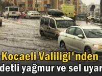 Kocaeli'de sel ve kuvvetli rüzgar bekleniyor