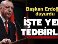 Başkan Erdoğan yeni koronavirüs tedbirlerini açıkladı