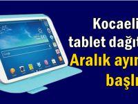 Kocaeli'de tablet dağıtımı başlıyor!