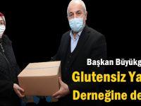 Başkan Büyükgöz'den Glutensiz Yaşam Derneğine destek
