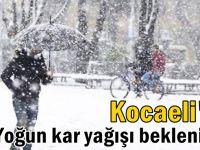 Kocaeli'de yoğun kar yağışı uyarsı!