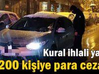 Kural ihlali yapan 200 kişiye para cezası!