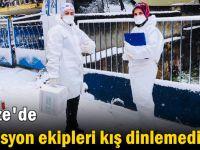 Filyasyon ekipleri kış dinlemedi!