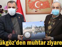 Başkan Büyükgöz'den  muhtar ziyaretleri