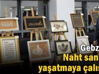 Gebze'de Naht sanatını yaşatmaya çalışıyor