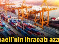Kocaeli'nin ihracatı azaldı!