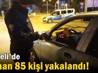 304 kişiye idari ceza uygulandı Aranan 85 kişi yakalandı