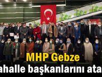 MHP'de Mahalle başkanları atandı!