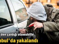 Gebze'den çaldığı otomobille İstanbul'da yakalandı
