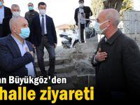 Başkan Büyükgöz mahalle ziyareti