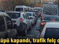 Balküpü kapandı, trafik felç oldu!