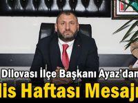 MHP Dilovası İlçe Başkanı Ayaz'dan Polis Haftası Mesajı