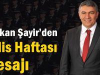 Başkan Şayir'den Polis Haftası Mesajı