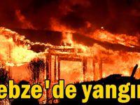 Gebze'de yangın!