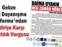 Gebze Sivil Dayanışma Platformu'ndan Bildiriye Karşı Kararlılık Vurgusu