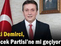 Şevki Demirci, Gelecek Partisi'ne mi geçiyor?