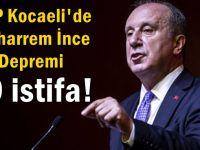 CHP Kocaeli'de İNCE depremi!