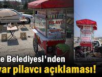 Gebze Belediyesi'nden seyyar pilavcı açıklaması!