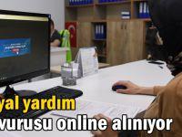 Sosyal yardım başvurusu online alınıyor