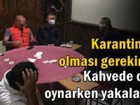 Kahvehanede oyun oynayan 6 kişi yakalandı