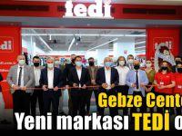 Gebze Center'in yeni markası TEDİ oldu!