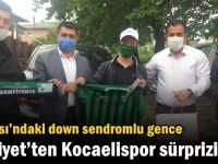 Dilovası'ndaki down sendromlu gence Hürriyet'ten Kocaelispor sürprizi