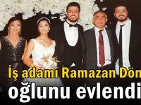 Ramazan Dönmez oğlunu evlendirdi!