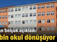 Bakan Selçuk açıkladı: 15 bin okul dönüşüyor