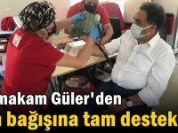Güler'den kan bağışına tam destek!