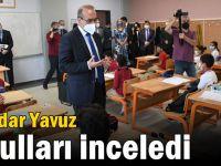 Seddar Yavuz okulları inceledi