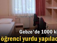 Gebze'de 1000 kişilik öğrenci yurdu yapılacak!