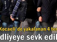 Kocaeli'de yakalanan 4 terörist adliyeye sevk edildi!