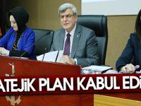 Stratejik Plan kabul edildi