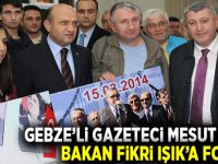 GEBZELİ GAZETECİ BAKAN IŞIK'A FOTOĞRAF HEDİYE ETTİ!