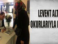 LEVENT ALTUN OKUYUCULARIYLA BULUŞTU