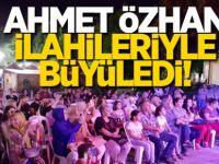 Ahmet Özhan ilahileri ile büyüledi