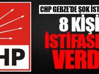 CHP Gebze'de Şok İstifalar