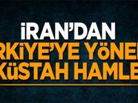 İran'dan Türkiye'ye yönelik küstah hamle