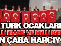 Türk Ocakları Milli İrade ve Milli Birlik İçin Çaba Harcıyor